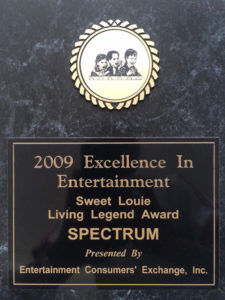 Sweet Louie Living Legends Award for Excellence in Entertaiment